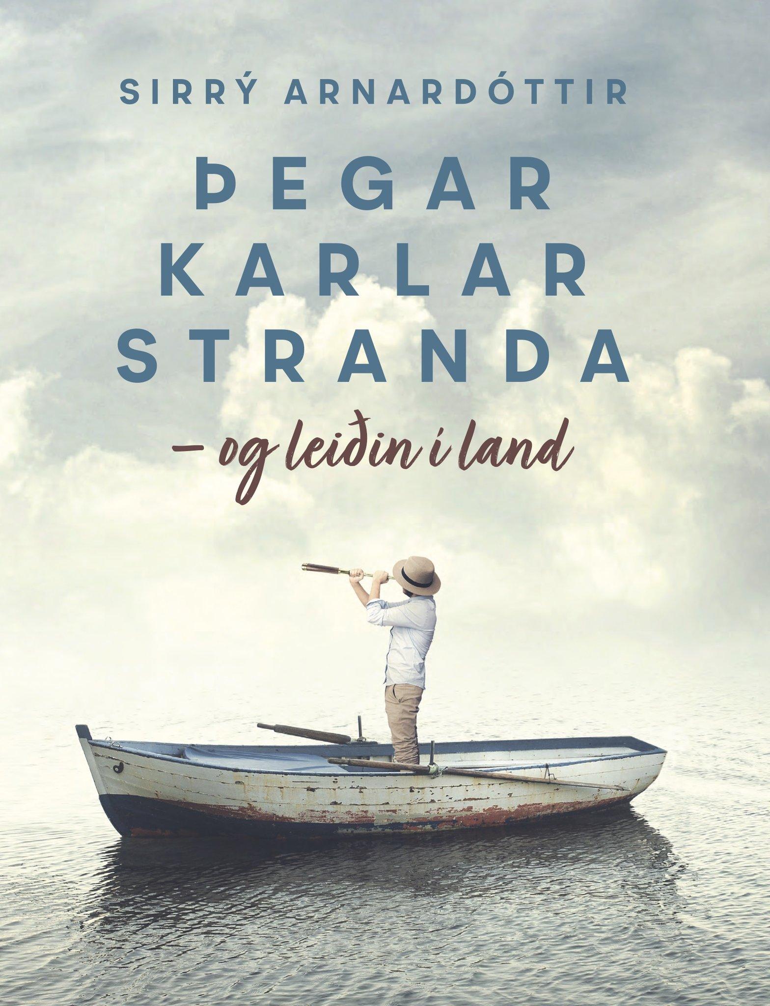 Þegar karlar stranda: og leiðin í land